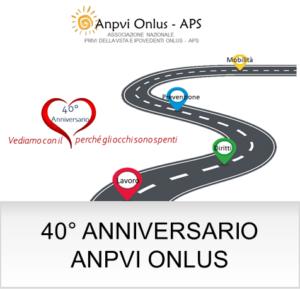 40 ANNIVERSARIO ANPVI ONLUS